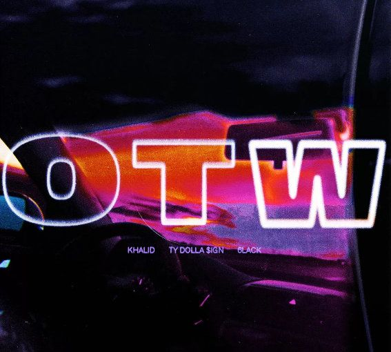 Khalid – OTW mp3 download ft. 6LACK & Ty Dolla Sign