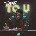 Timaya – To U (mp3)