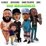 DJ Khaled – No Brainer Ft. Justin Bieber, Chance The Rapper & Quavo (mp3)