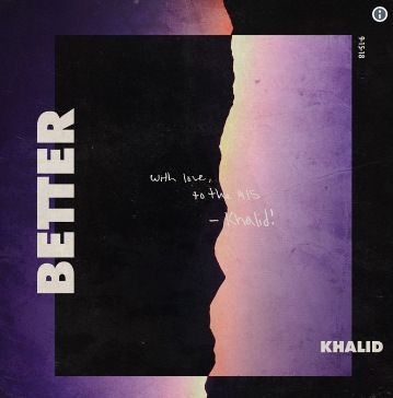 Khalid – Better (mp3)