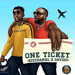 Kizz Daniel One Ticket