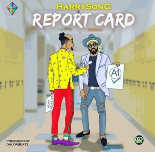 Harrysong Report Card mp3 download