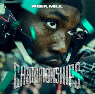 Meek Mill Championships Album Download