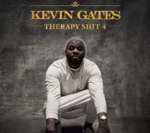 Kevin Gates – Therapy Shit 4