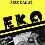 Download Kizz Daniel EKO mp3 download
