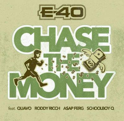 Download mp3 E-40 Chase the Money mp3 download