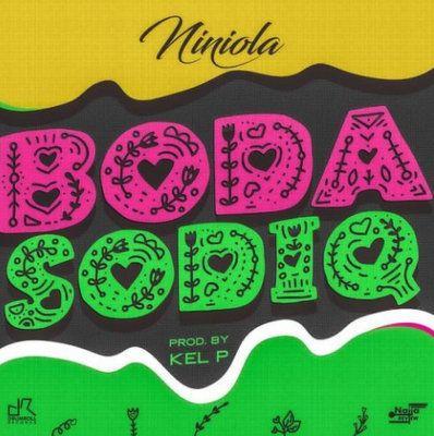 Download mp3 Niniola Boda Sodiq mp3 download