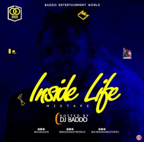 Download DJ Baddo – Inside Life Mix