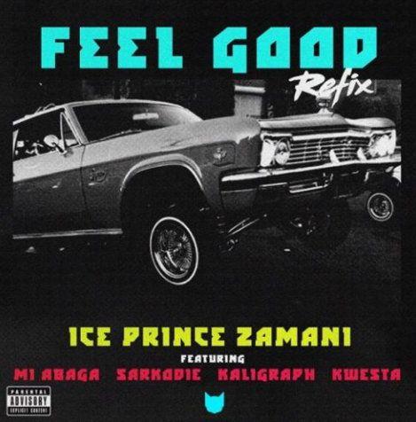 Download Ice Prince Feel Good (Remix)