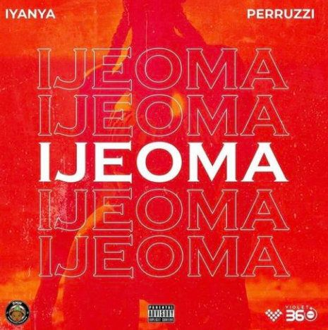 Download Iyanya x Peruzzi Ijeoma mp3 download