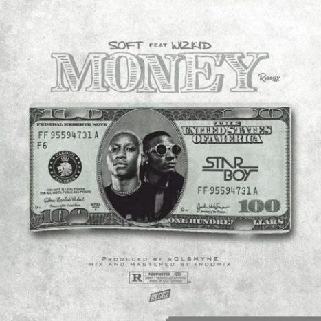 Download Soft x Wizkid Money (Remix)