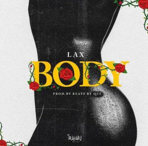 Download L.A.X Body mp3 download