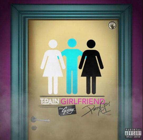 Download T Pain Girlfriend mp3 download