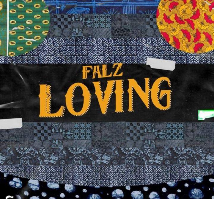 Falz Loving