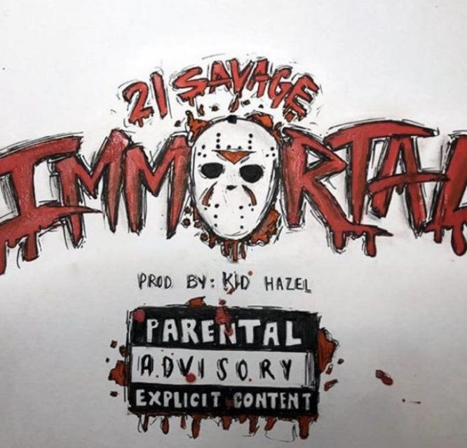 21 Savage Immortal mp3 download