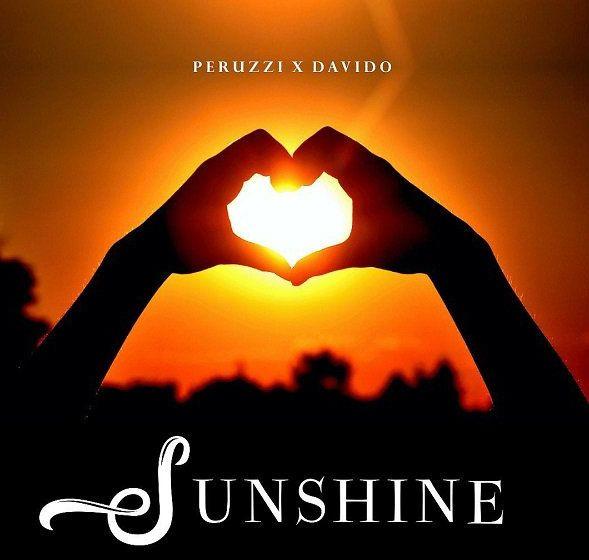Peruzzi ft. Davido Sunshine mp3 download