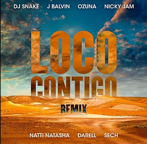 DJ Snake Ft. J Balvin, Ozuna, Nicky Jam, Natti Natasha, Darell Y Sech Loco Contigo (Remix) mp3