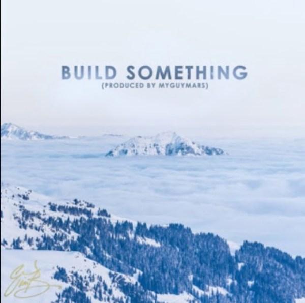 Eric Bellinger Build Something mp3