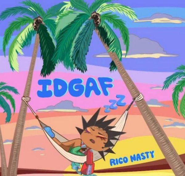 Rico Nasty – IDGAF