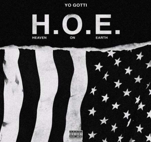 Yo Gotti – H.O.E (Heaven On Earth)