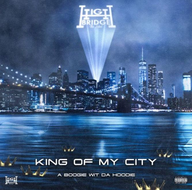 A Boogie Wit Da Hoodie – King of My City
