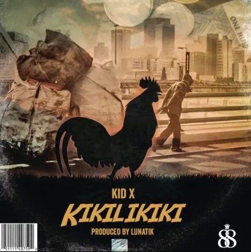 Kid X Kikilikiki mp3