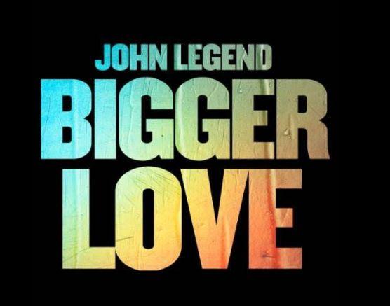 John Legend Bigger Love mp3