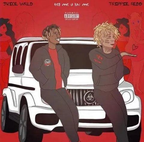 Juice WRLD & Trippie Redd Tell Me U Luv Me mp3