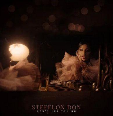 Stefflon Don – Can't Let You Go