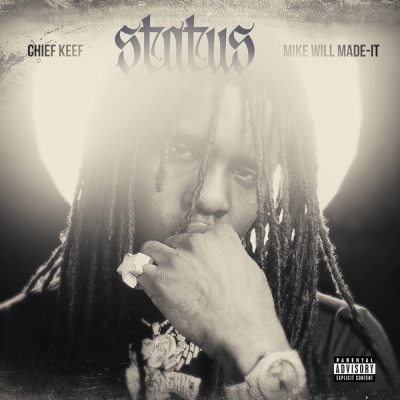 Chief Keef & Mike WiLL Made-It – Status
