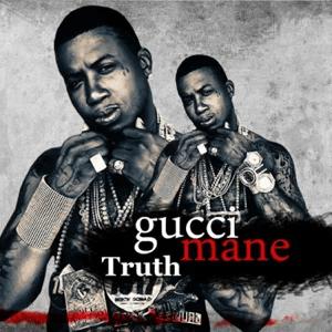 Gucci Mane – Truth