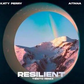 Katy Perry, Tiësto – Resilient ft. Aitana (Tiësto Remix)