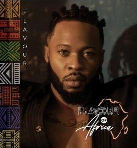 ALBUM: Flavour – Flavour of Africa