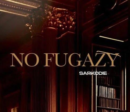 Sarkodie – No Fugazy (Drip 101)