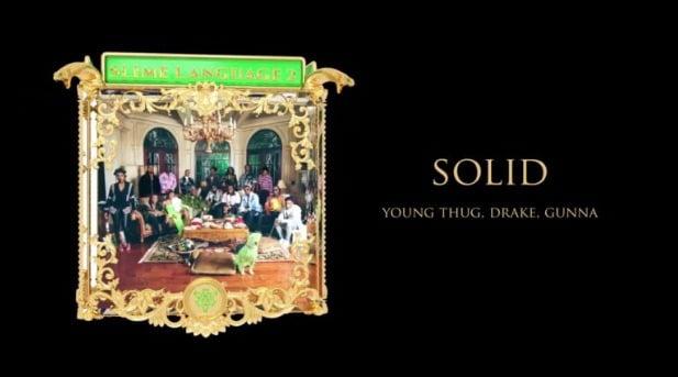 Young Thug & Gunna – Solid Ft. Drake