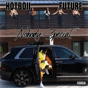 Hotboii and Future – Nobody Special
