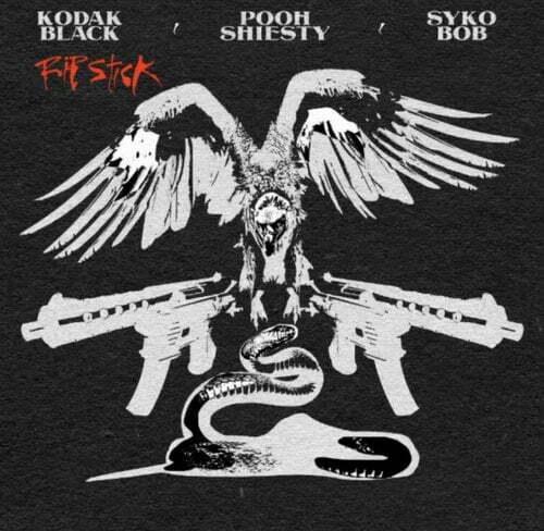 Kodak Black Rip Stick mp3 download