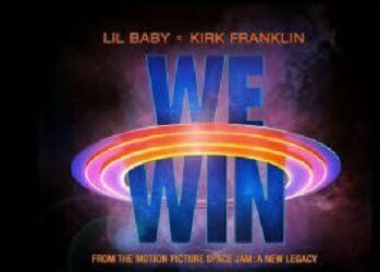 Lil Baby & Kirk Franklin – We Win