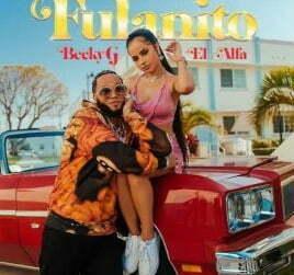 Becky G & El Alfa Fulanito