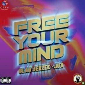 Blaq Jerzee Free Your Mind mp3
