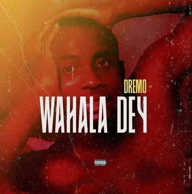 Dremo Wahala Dey mp3