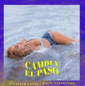 Jennifer Lopez, Rauw Alejandro Cambia El Paso mp3