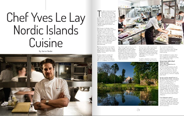Chef Yves Le Lay Nordic Islands Cuisine by Janice Nieder