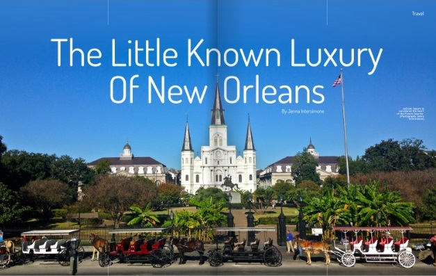 The little know luxury of New Orleans Jenna Intersimone
