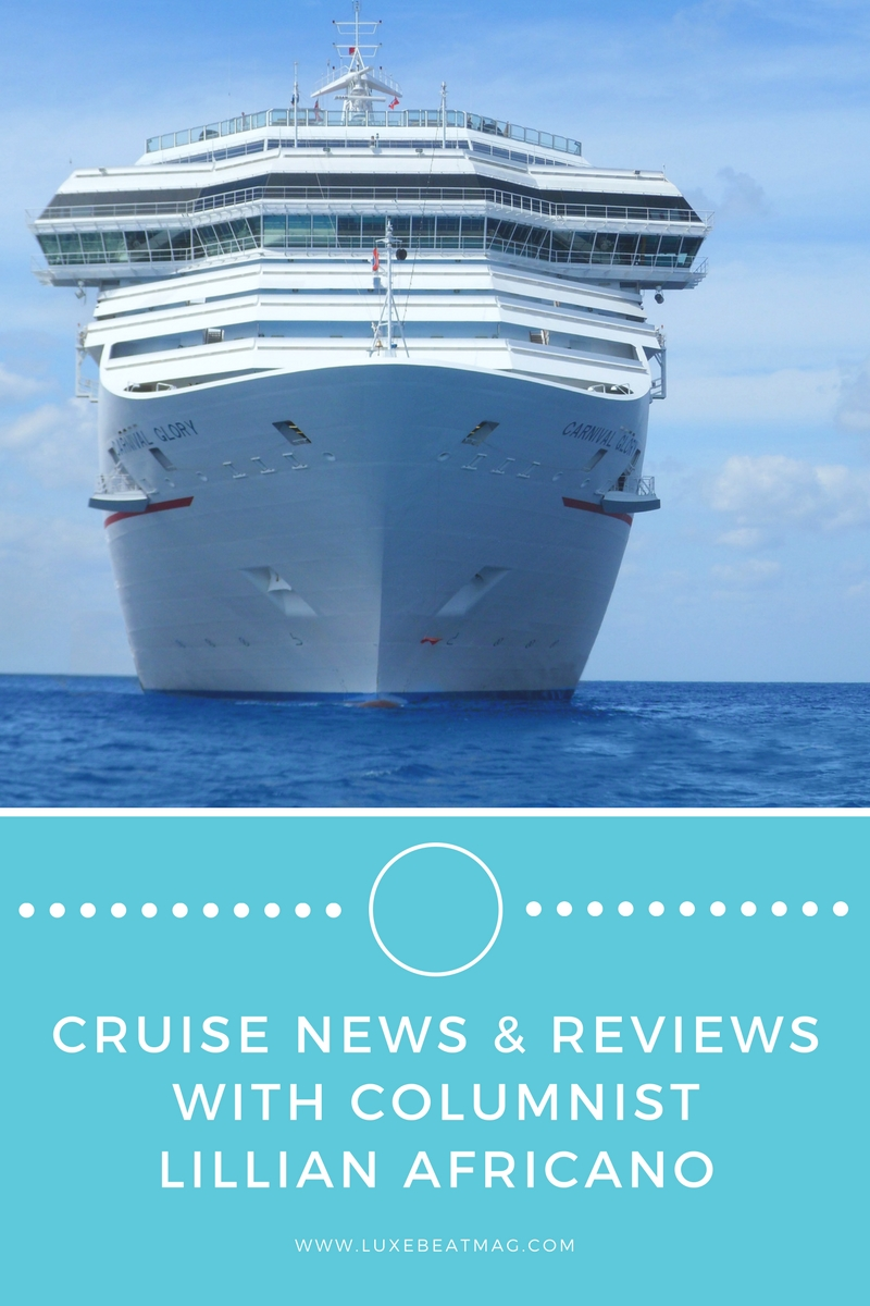 Cruise news and reviews with Lillian Africano