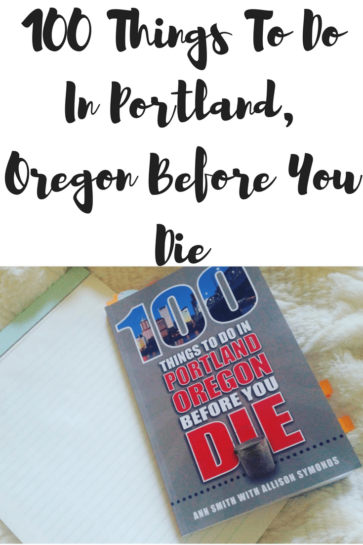 100-things-to-do-in-portland-oregon-before-you-die