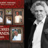 Albert Nahmias : ses Petites Confidences sur les Grands Chefs enfin en librairie le 12 mars