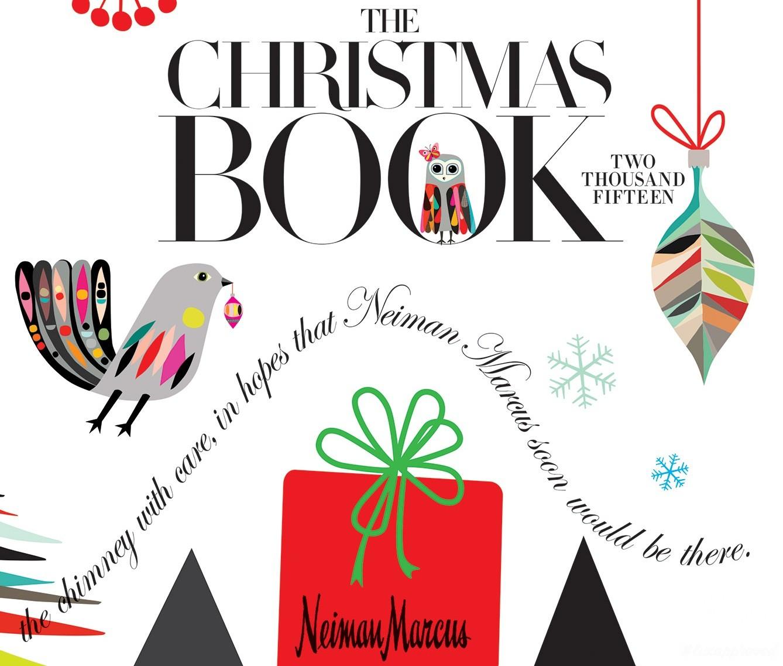 Neiman Marcus Christmas Book.The 2015 Neiman Marcus Christmas Book