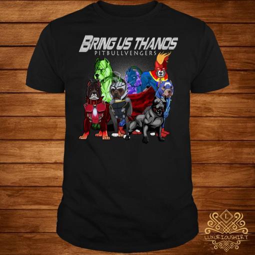 Marvel Avengers Endgame Bringus Thanos Pitbull Avengers shirt