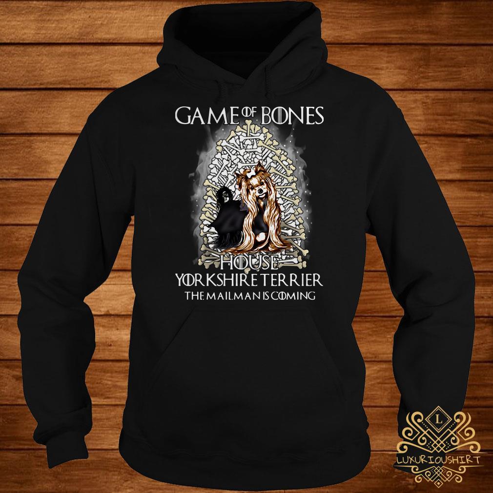 Game Of Bones house Yorkshire Terrier the mailman is coming hoodie